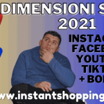 Dimensioni Social 2021 Instagram Facebook TikTok Youtube + Bonus